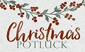 Christmas Potluck Party Dec 20th. Everyone is welcome to attend!